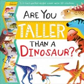 Are You Taller Than a Dinosaur?